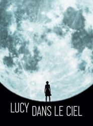 Lucy in the Sky streaming vf