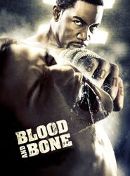 Blood and Bone streaming vf