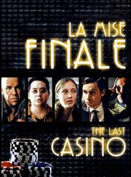 La Mise finale streaming vf