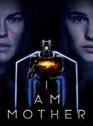 I Am Mother streaming vf