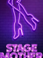 Stage Mother streaming vf