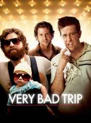 Very Bad Trip streaming vf