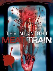 Midnight Meat Train streaming vf