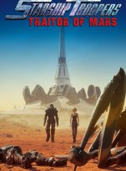Starship Troopers : Traitor of Mars streaming vf