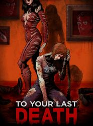 To Your Last Death streaming vf