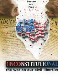 Unconstitutional: The War On Our Civil Liberties streaming vf