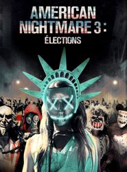 American Nightmare 3 : Élections streaming vf