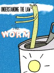 Understanding the Law: The Worm streaming vf