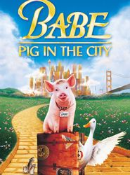 Babe: Pig in the City streaming vf