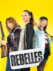 Rebelles streaming vf