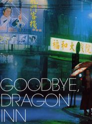 Goodbye, Dragon Inn streaming vf