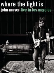 John Mayer - Where the Light Is - Live In Los Angeles streaming vf
