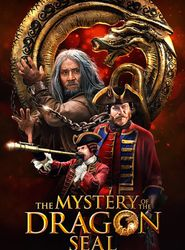 The Mystery of the Dragon Seal : La légende du dragon streaming vf