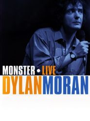 Dylan Moran: Monster streaming vf