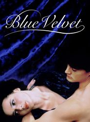 Blue Velvet streaming vf