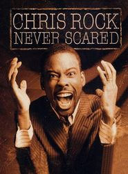 Chris Rock: Never Scared streaming vf