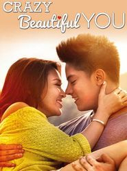Crazy Beautiful You streaming vf