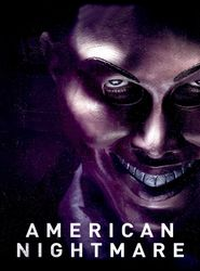 American Nightmare streaming vf