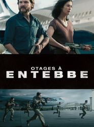 Otages à Entebbe streaming vf