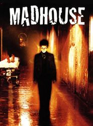 Madhouse streaming vf