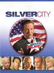Silver City streaming vf