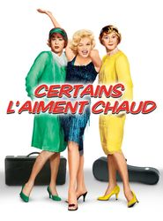 Certains l'aiment chaud streaming vf
