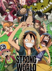 One Piece Film: Strong World streaming vf