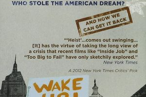 Heist: Who Stole the American Dream? film complet