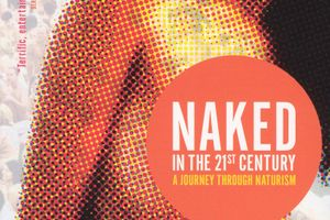 Naked in the 21st Century: A Journey Through Naturism film complet