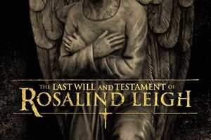 The Last Will and Testament of Rosalind Leigh film complet