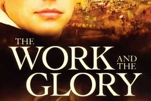 The Work and the Glory film complet