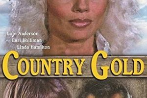 Country Gold film complet