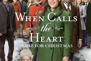 When Calls the Heart: Home for Christmas.