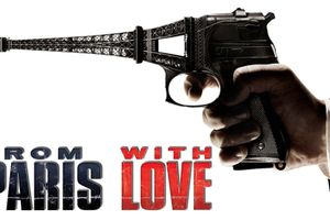 From Paris with Love film complet