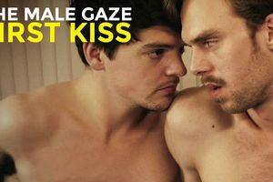 The Male Gaze: First Kiss film complet