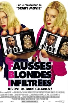 F.B.I. Fausses Blondes Infiltrées streaming vf