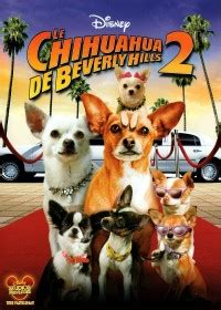 Le Chihuahua de Beverly Hills 2 2011 streaming vf