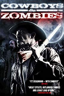 Cowboys & Zombies - The Dead and the Damned streaming vf