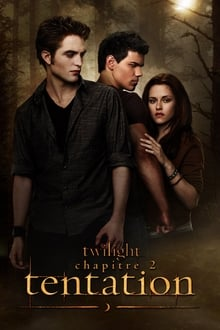 Twilight, chapitre 2 : Tentation 2009 streaming vf