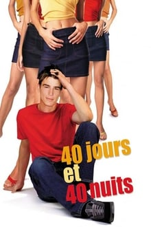 40 jours et 40 nuits 2002 streaming vf