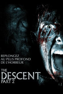 The Descent : Part 2 streaming vf