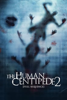 The Human Centipede 2 streaming vf