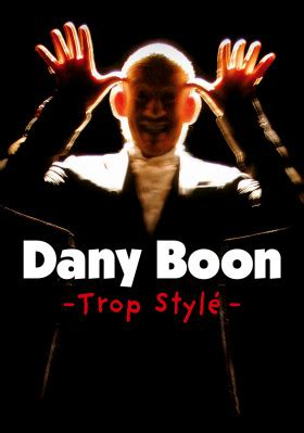Dany Boon-Trop Style streaming vf