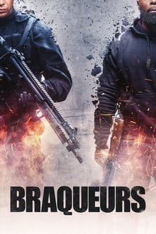 Braqueurs 2015 streaming vf