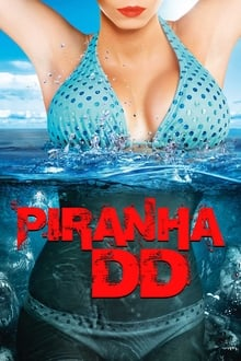 Piranha 3DD streaming vf