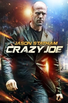 Crazy Joe 2013 streaming vf