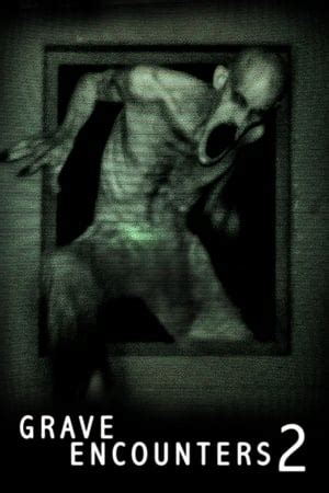 Grave Encounters 2 2012 streaming vf