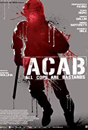 A.C.A.B.: All Cops Are Bastards streaming vf
