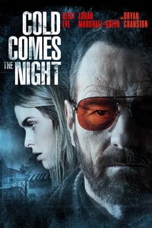 Cold Comes the Night streaming vf