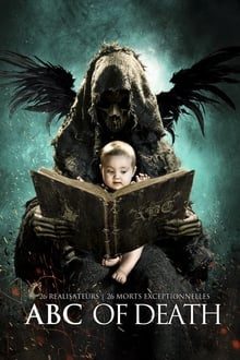 The ABCs of Death 2013 streaming vf